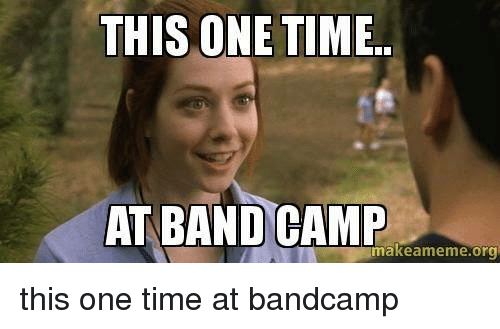 At Time This Band Camp One